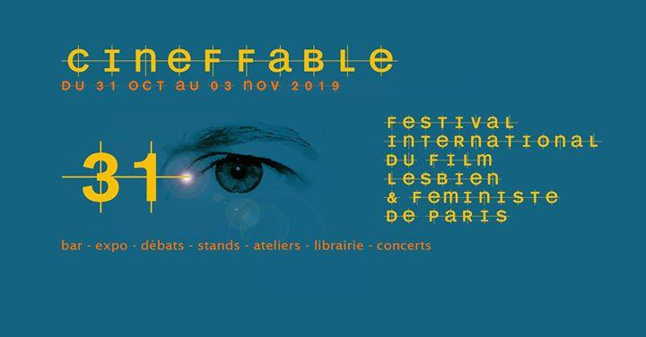 31e Festival International du Film Lesbien et Féministe en Paris del 31 de octubre al  3 de noviembre de 2019 (Cine Lesbiana)