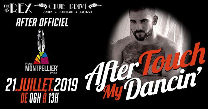 The Rex Dancin' - After Officielle Gay Pride Montpellier Mauguio in Montpellier le Sun, July 21, 2019 from 06:00 am to 01:00 pm (After Gay, Lesbian)