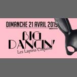 BIG Dancin' Les Lapins Coquins - Djs Morris & les résidents in Nîmes le Sun, April 21, 2019 from 11:00 pm to 06:00 am (Clubbing Gay, Lesbian)