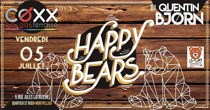 Vendredi 5 Juillet : HAPPY Bears en Montpellier le vie  5 de julio de 2019 18:00-02:00 (After-Work Gay)