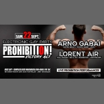 Prohibition - Victory Act ! w / ARNO GABAI & Lorent Air ! in Montpellier le Sat, September 22, 2018 from 11:55 pm to 06:00 am (Clubbing Gay Friendly, Lesbian Friendly)