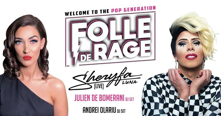 Folle de Rage - Sheryfa Luna live a Lione le sab 11 gennaio 2020 23:00-06:00 (Clubbing Gay)