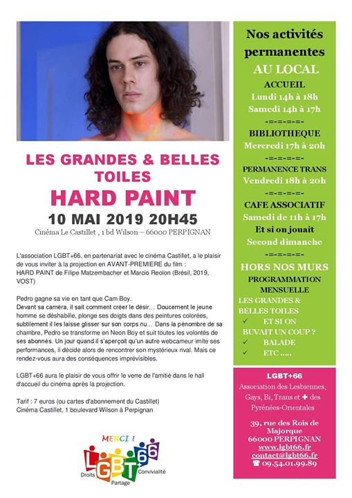 Les Grandes et Belles Toiles : film Hard Paint in Perpignan le Fri, May 10, 2019 from 08:45 pm to 10:45 pm (Cinema Gay, Lesbian, Trans, Bi)