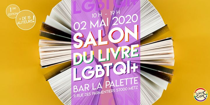 Salon du Livre Lgbtqi+ in Metz le Sat, May  2, 2020 from 10:00 am to 07:00 pm (Workshop Gay, Lesbian)