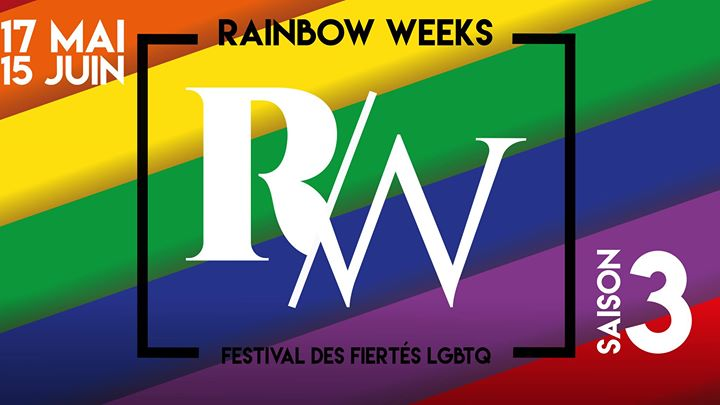 Rainbow Weeks - Saison 3 in Metz le So 26. Mai, 2019 00.00 bis 00.00 (Festival Gay, Lesbierin)