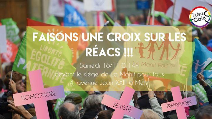 Faisons une croix sur les réacs en Metz le sáb 16 de noviembre de 2019 14:00-16:00 (Reuniones / Debates Gay, Lesbiana)