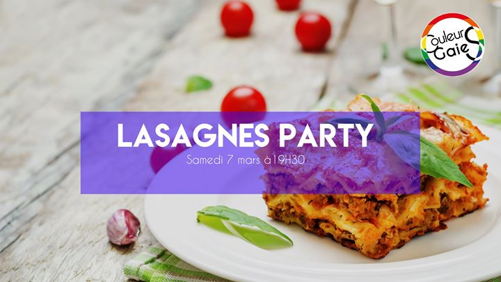 Lasagnes Party in Metz le Sat, March  7, 2020 from 07:30 pm to 10:30 pm (Meetings / Discussions Gay, Lesbian)