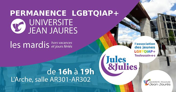 Permanence lgbtqiap+ Univ Jean Jau - Jules & Julies in Toulouse le Tue, February 25, 2020 from 04:00 pm to 07:00 pm (Meetings / Discussions Gay, Lesbian)
