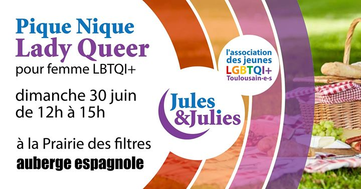 Pique-nique Lady Queer - Jules & Julies in Toulouse le Sun, June 30, 2019 from 12:00 pm to 03:00 pm (Picnic Gay, Lesbian)