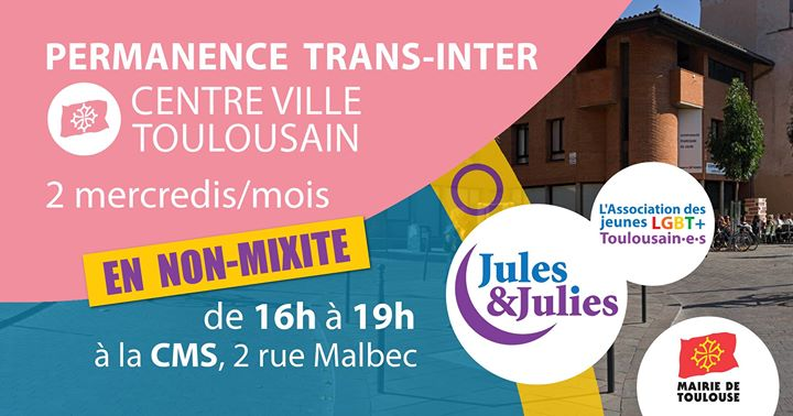Permanence Trans/Inter Toulouse - Jules & Julies in Toulouse le Wed, May 22, 2019 from 04:00 pm to 07:00 pm (Meetings / Discussions Gay, Lesbian)
