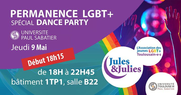Permanence Danse Party LGBT+ Univ Paul Sab - Jules & Julies in Toulouse le Thu, May  9, 2019 from 06:15 pm to 10:45 pm (Meetings / Discussions Gay, Lesbian)