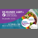Déjeuner LGBT+ Univ Jean Jau - Jules & Julies in Toulouse le Thu, March 21, 2019 from 12:30 pm to 02:00 pm (Meetings / Discussions Gay, Lesbian)
