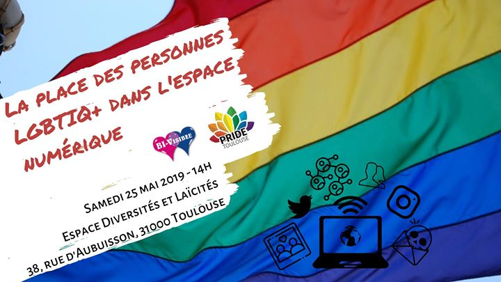 La place des personnes Lgbtiq+ dans l'espace numérique in Toulouse le Sa 25. Mai, 2019 14.00 bis 17.00 (Begegnungen / Debatte Gay Friendly, Lesbierin Friendly, Hetero Friendly)