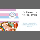 La Conviviale Trans / Inter TQI in Toulouse le Do 15. November, 2018 19.30 bis 23.30 (After-Work Gay, Lesbierin, Bear)