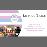 Le Troc Trans TQI in Toulouse le Fri, November  9, 2018 from 01:00 pm to 06:00 pm (Meetings / Discussions Gay, Lesbian, Bear)