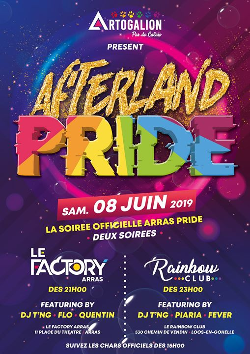 Afterland Pride 2019 [Soirée Arras Pride au Rainbow Club] em Lens le sáb,  8 junho 2019 23:00-06:00 (Clubbing Gay, Lesbica, Hetero Friendly, Trans, Bi)