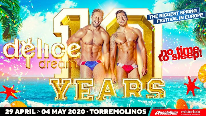 Delice Dream 10th Anniversary in Torremolinos von 29 April bis  4. Mai 2020 (Festival Gay, Lesbierin)