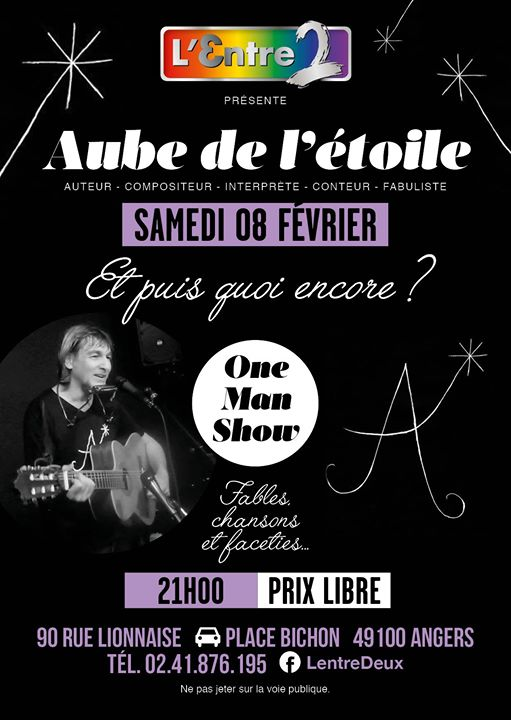 "Angers (49) | One Man Show ""Aube de l'étoile"" à L'Entre 2 ! en Angers le sáb  8 de febrero de 2020 21:00-23:00 (After-Work Gay, Lesbiana)"