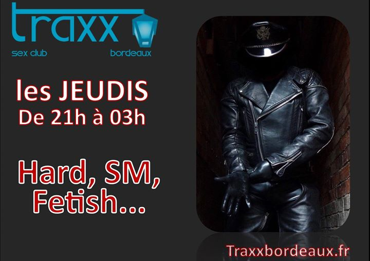 Hard, SM, Fetish in Bordeaux le Thu, October 24, 2019 from 09:00 pm to 03:00 am (Sex Gay)