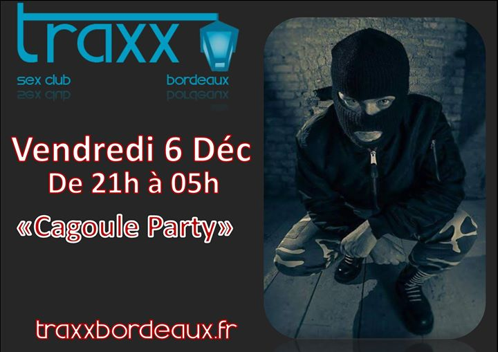Cagoule Party a Bordeaux le ven  6 dicembre 2019 21:00-05:00 (Sesso Gay)