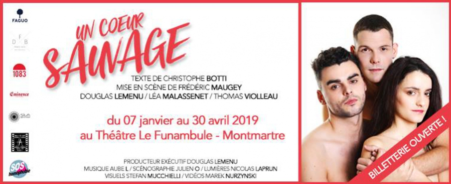 Un coeur sauvage à Paris le mar. 26 mars 2019 de 19h30 à 20h45 (Théâtre Gay Friendly, Lesbienne Friendly)