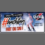 """Hashtag """" fait du SKI """" w/ Michael Marx at ULTRA Klubs à Bordeaux le sam. 15 décembre 2018 de 23h59 à 06h30 (Clubbing Gay Friendly, Lesbienne Friendly)"""
