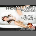 Mousse Party in Bayonne le Fri, November 30, 2018 from 08:00 pm to 02:00 am (Sex Gay)