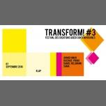 Transform! #3 / Acte 2 - 7 sept - KLAP à Marseille le ven.  7 septembre 2018 de 19h00 à 02h00 (Spectacle Gay, Lesbienne, Hétéro Friendly)
