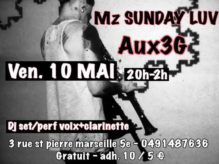 Mz Sunday Luv aux 3G vendredi 10 Mai en Marsella le vie 10 de mayo de 2019 20:00-02:00 (After-Work Lesbiana)