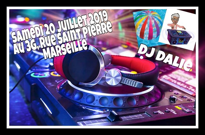 DJ DALIE AUX 3G en Marsella le sáb 20 de julio de 2019 20:00-02:00 (Clubbing Lesbiana)
