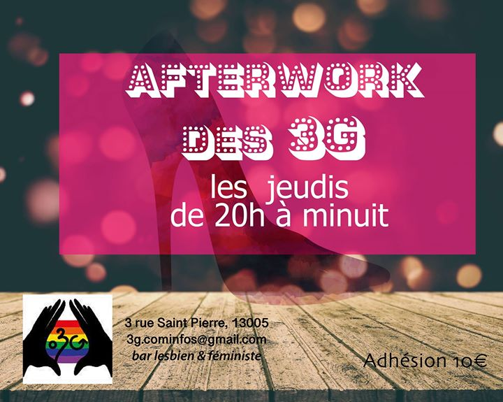 L'Afterwork des 3G in Marseilles le Thu, July 25, 2019 from 07:30 pm to 12:00 am (After-Work Lesbian)
