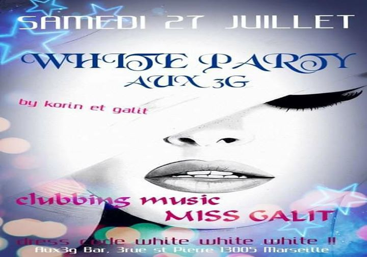 马赛WHITE PARTY AUX 3G2019年 8月27日,20:00(女同性恋 下班后的活动)