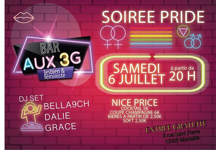 Toutes et tous à la Pride Aux 3G ! en Marsella le sáb  6 de julio de 2019 19:00-02:30 (Clubbing Lesbiana)