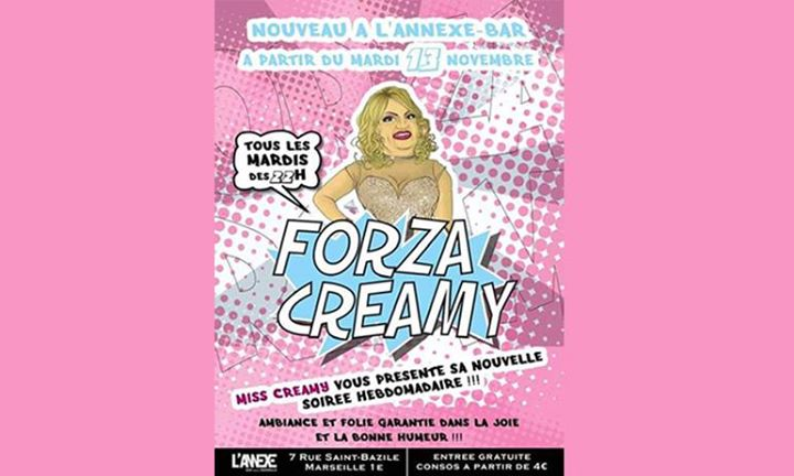 A partir du Mardi 13 Novembre 2018 - Miss Creamy à Marseille le mar. 24 septembre 2019 de 22h45 à 02h00 (After-Work Gay)