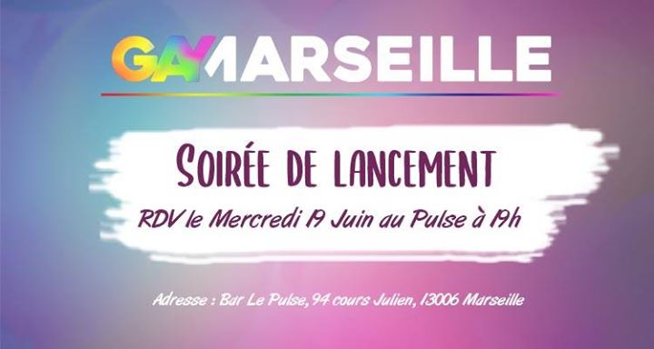 Lancement Gay-Marseille en Marsella le mié 19 de junio de 2019 19:00-23:00 (After-Work Gay Friendly)