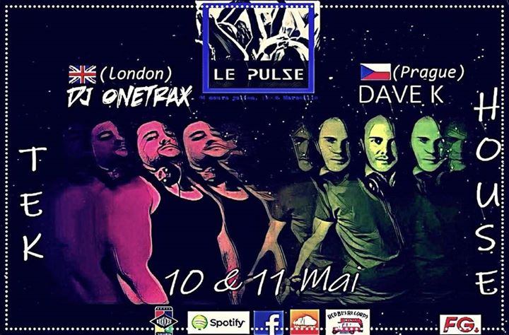 Vendredi 10 / Samedi 11 Mai dj Onetrax à Marseille le sam. 11 mai 2019 à 21h00 (After-Work Gay Friendly)
