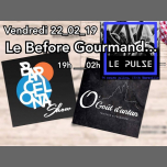 Le Before Gourmand W/ Dj MaAxx à Marseille le ven. 22 février 2019 à 20h00 (After-Work Gay Friendly)