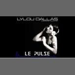 Lylou Dallas au Pulse à Marseille le ven. 23 novembre 2018 à 20h00 (After-Work Gay Friendly)