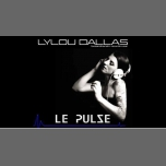 Lylou Dallas au Pulse en Marsella le vie  3 de agosto de 2018 a las 18:00 (After-Work Gay Friendly)