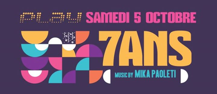 PLAY Birthday 7 ans a Marsiglia le sab  5 ottobre 2019 19:00-03:30 (After-work Gay, Etero friendly)