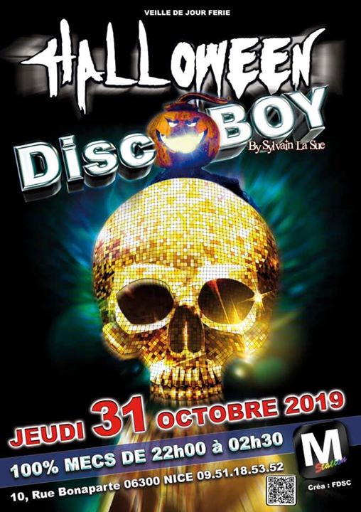 DISCOBOY • Ugly & scary it's your party!! in Nice le Thu, October 31, 2019 from 07:00 pm to 02:30 am (After-Work Gay)