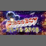 DiscoBoy du 31, une belle soirée pour une belle année!! in Nice le Mon, December 31, 2018 from 11:30 pm to 07:00 am (Clubbing Gay)