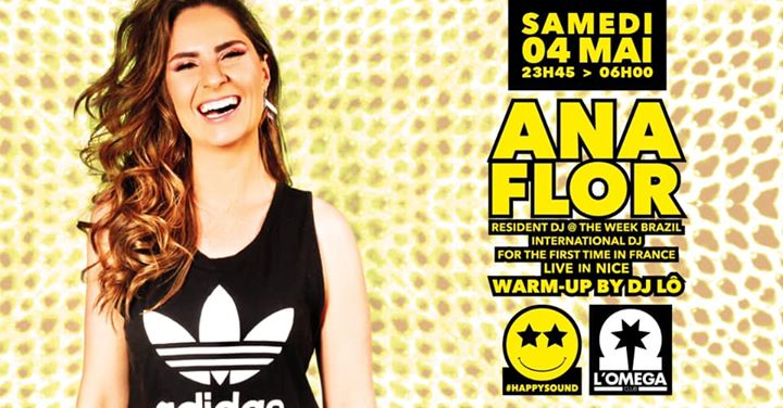 Happy Sound by Ana Flor in Nice le Sat, May  4, 2019 from 11:45 pm to 06:00 am (Clubbing Gay)