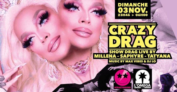Crazy Drag Live Show POP Music @L'Oméga a Nizza le dom  3 novembre 2019 23:45-06:00 (Clubbing Gay)