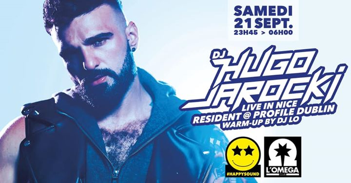 SuperStar Dj Hugo Jarocki @LOméga in Nice le Sat, September 21, 2019 from 11:45 pm to 06:00 am (Clubbing Gay)