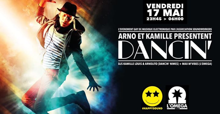 DANCIN' by Arnolito et Kamille Louis in Nice le Fr 17. Mai, 2019 23.45 bis 06.00 (Clubbing Gay)