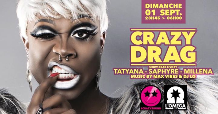 Crazy Drag Show @L'Oméga Club in Nice le Sun, September  1, 2019 from 11:45 pm to 06:00 am (Clubbing Gay)