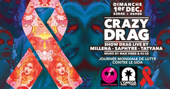 Crazy Drag Live Show Pop Music @ L'Oméga en Niza le dom  1 de diciembre de 2019 23:45-06:00 (Clubbing Gay)