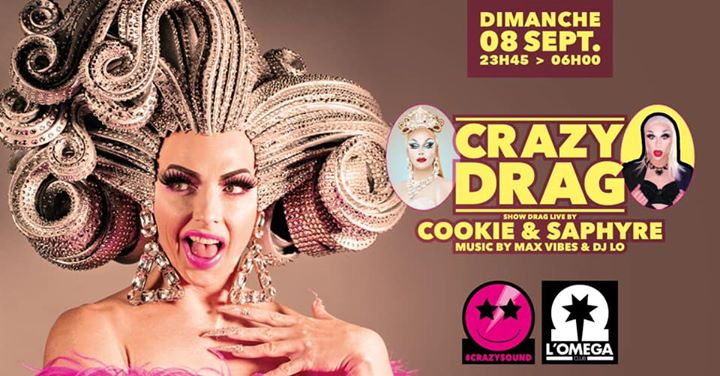 Crazy Drag with Cookie & Saphyre @ L'Oméga in Nice le Sun, September  8, 2019 from 11:45 pm to 06:00 am (Clubbing Gay)