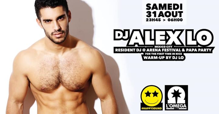 SuperStar Dj ALEX  LO @L'Oméga Club in Nice le Sat, August 31, 2019 from 11:45 pm to 06:00 am (Clubbing Gay)